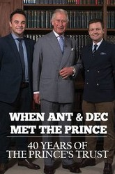 When Ant & Dec Met The Prince: 40 Years of The Prince's Trust Trailer