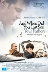 When Did You Last See Your Father? Trailer