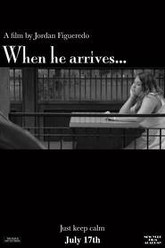 When he arrives... Trailer