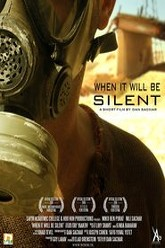 When it Will Be Silent Trailer