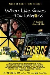 When Life Gives You Lemons Trailer