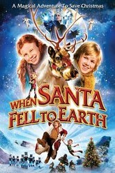 When Santa Fell to Earth Trailer