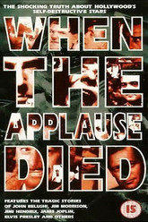 When the Applause Died Trailer