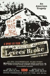 When the Levees Broke: A Requiem in Four Acts Trailer