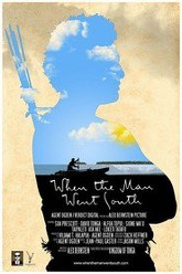 When the Man Went South Trailer