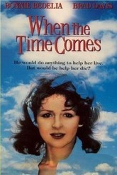 When the Time Comes Trailer