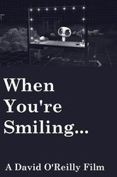 When You're Smiling... Trailer