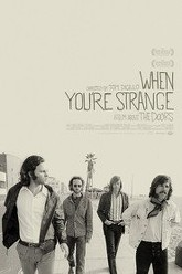 When You're Strange Trailer