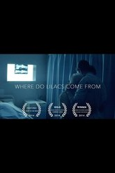 Where Do Lilacs Come From Trailer