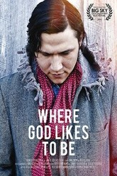 Where God Likes to Be Trailer