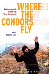 Where the Condors Fly Trailer