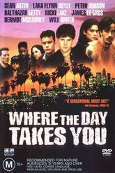 Where the Day Takes You Trailer