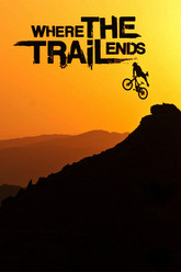 Where the Trail Ends Trailer
