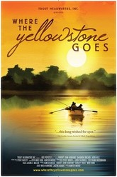 Where the Yellowstone Goes Trailer