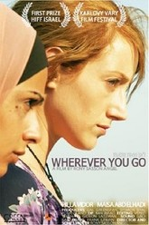 Wherever You Go Trailer