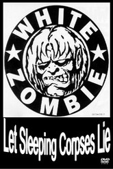 White Zombie: Let Sleeping Corpses Lie Trailer
