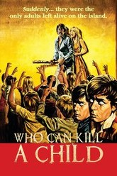 Who Can Kill a Child? Trailer