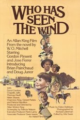 Who Has Seen the Wind Trailer