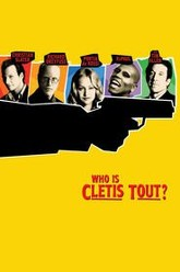 Who Is Cletis Tout? Trailer