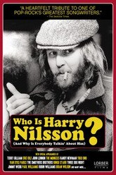 Who Is Harry Nilsson (And Why Is Everybody Talkin' About Him?) Trailer
