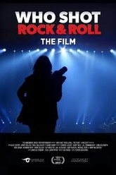 Who Shot Rock & Roll: The Film Trailer