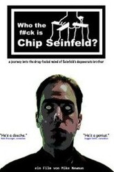Who the F#ck Is Chip Seinfeld? Trailer