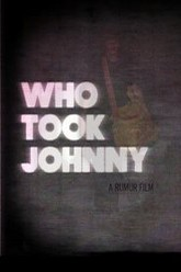 Who Took Johnny Trailer