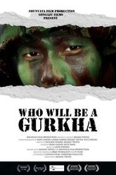 Who Will Be a Gurkha Trailer