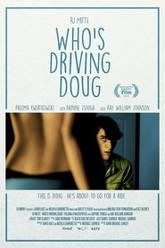 Who's Driving Doug Trailer