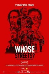 Whose Streets? Trailer