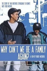 Why Can't We Be a Family Again? Trailer