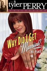Why Did I Get Married? The Play Trailer