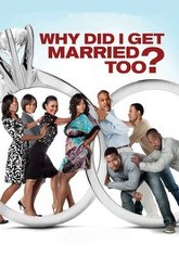 Why Did I Get Married Too? Trailer