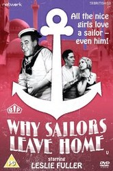 Why Sailors Leave Home Trailer