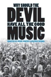 Why Should the Devil Have All the Good Music? Trailer