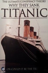 Why They Sank Titanic Trailer