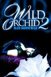 Wild Orchid II: Two Shades of Blue Trailer