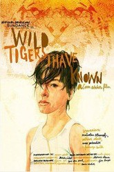 Wild Tigers I Have Known Trailer