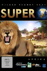 Wilder Planet Erde - Afrika Super 7 Trailer