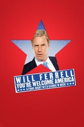 Will Ferrell: You're Welcome America - A Final Night with George W. Bush Trailer
