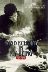 Wind Echoing in My Being Trailer
