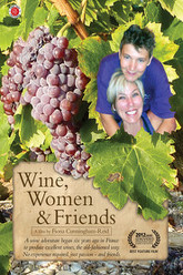 Wine, Women and Friends Trailer