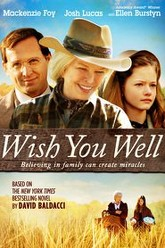 Wish You Well Trailer
