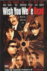Wish You Were Dead Trailer