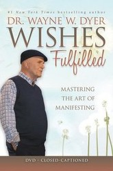 Wishes Fulfilled Trailer