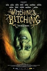 Witching & Bitching Trailer