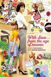 With Love... from the Age of Reason Trailer