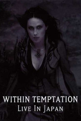 Within Temptation: Live in Japan Trailer