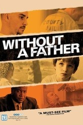 Without a Father Trailer