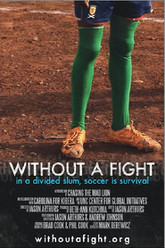 Without a Fight Trailer